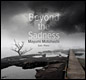 beyond_the_sadness